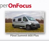 Pössl Summit 600 Plus – CamperOnFocus