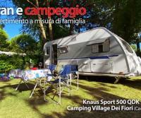 Vacanze a 4 stelle con la famiglia: con la caravan Knaus Sport 500 QDK al Camping Village Dei Fiori
