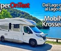 Con il Mobilvetta Krosser P90 dal Lago di Ledro al Lago di Garda - CamperOnTest in Tour