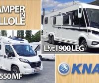 Camper in Pillole | Quick review - Knaus, dal più grande al più piccolo: L!ve I 900LEG e Van TI 550MF
