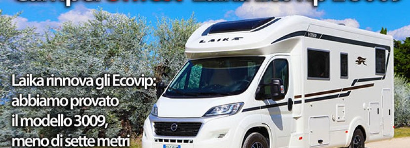 Laika Ecovip L 3009: i nuovi Ecovip, inediti in tecnica e design - CamperOnTest | Motorhome review