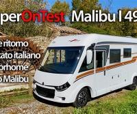 Malibu I 490 LE: il ritorno in Italia del motorhome secondo Malibu - CamperOnTest | Motorhome review