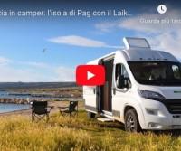 Croazia in camper: l'isola di Pag con il Laika Kosmo Van 6.0 - CamperOnRide #vanlife