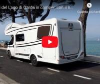 A sud del Lago di Garda in camper, con il nuovo Etrusco A 7300 DB – CamperOnRide