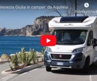 Friuli Venezia Giulia in camper: da Aquileia a Trieste con il Roller Team Zefiro – CamperOnRide