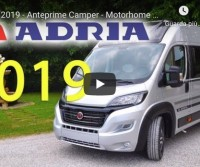 Adria 2019 - Anteprime Camper - Motorhome Preview