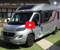 Bürstner 2019 - Ixeo T 736 - Motorhome Live Preview