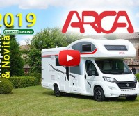 Arca 2019 - Anteprime Camper - Motorhome Preview