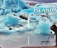 Islanda: inferno e paradiso