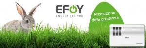 Efoy: la promozione di Pasqua